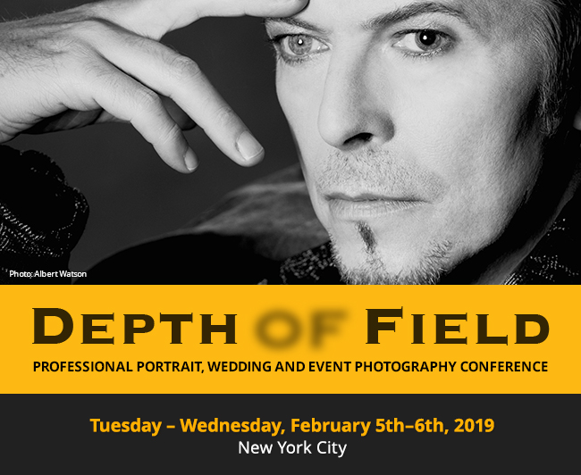 Depth of Field — Professional Portrait, Wedding and Event Photography Conference | Feb 5th-6th, 2019