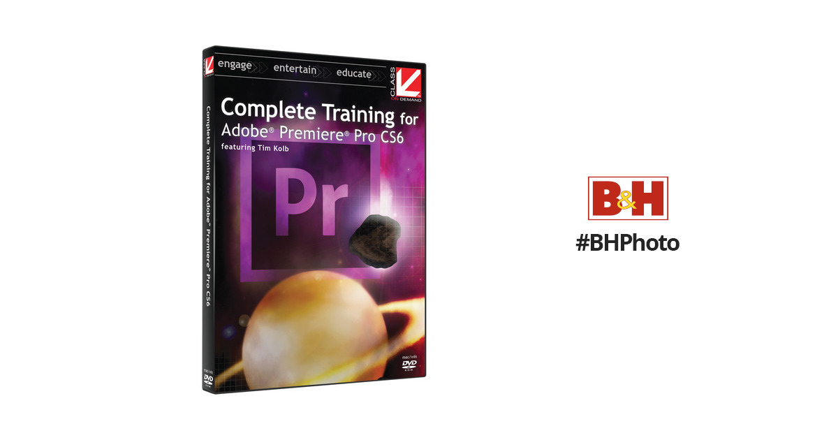 Class on Demand Video Download: Complete Training for Adobe Premiere Pro  CS6 and CC