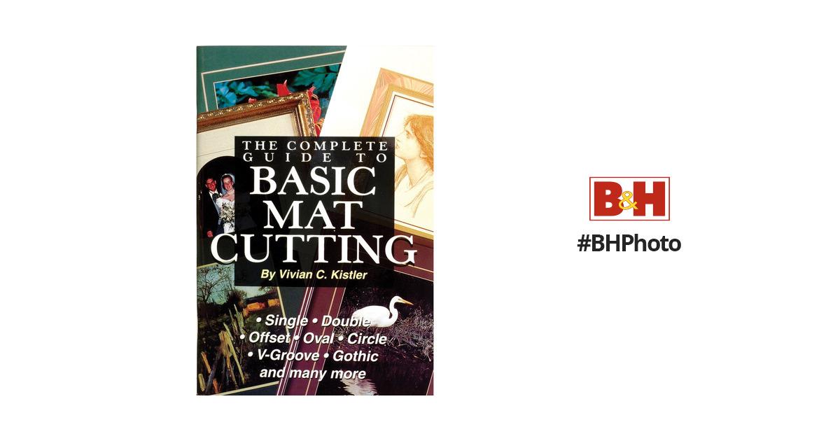 Logan Graphics Book Mat Cutting Book Basic 238 B Amp H Photo