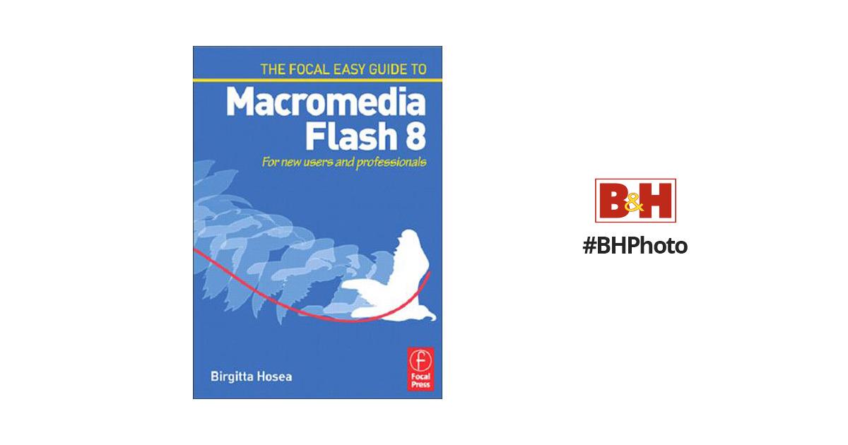 focal press book easy guide to macromedia flash 9780240519982 rh bhphotovideo com Flash Toolbar 8 macromedia flash 8 user manual