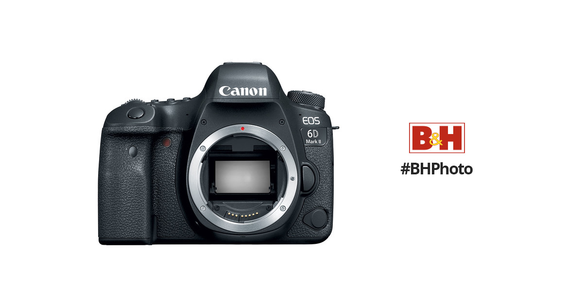 Canon 6D Mark II EOS DSLR Camera (6D Mark II Body) 1897C002 B&H