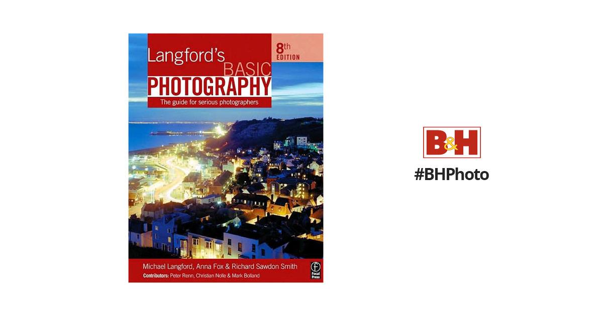Focal Press Book Langford S Basic Photography border=