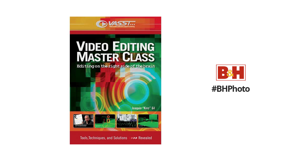 Vasst DVD: Video Editing Master Class: Editing on the Right Side of the  Brain by VASST and Kino Gil