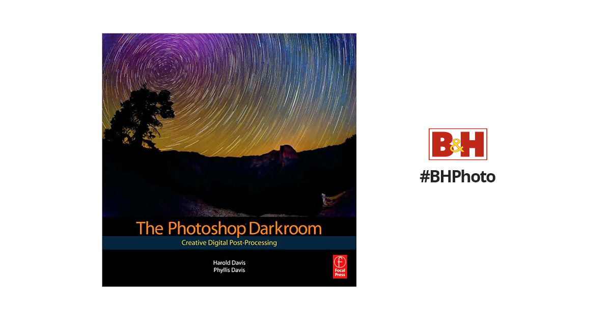 Focal Press Book The Photoshop Darkroom By 978 0 240 81259 5