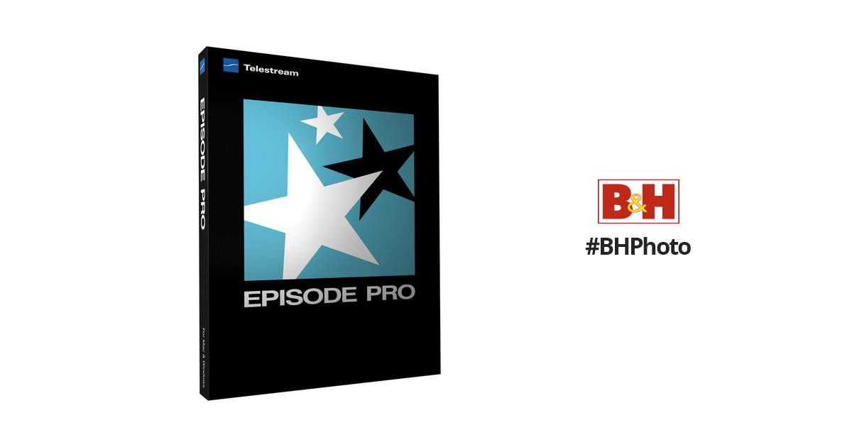 Telestream Episode Pro 6 for Mac SKU21707686429 B&H Photo Video