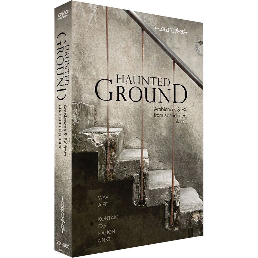 Zero-G Haunted Ground: Ambience & FX from Abandoned Places - Sample Library  (Electronic Download)