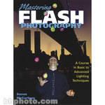Amphoto Book: Mastering Flash Photography