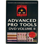 Secrets Of The Pros DVD: Advanced Pro Tools, Volume 2