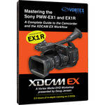 Vortex Media DVD: Mastering the Sony PMW-EX1 & EX1R: A Complete Guide to the Camcorder & the XDCAM EX Workflow