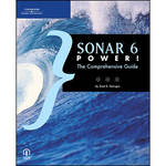 Cengage Course Tech. Book: SONAR 6 Power!: The Comprehensive Guide by Scott R. Garrigus