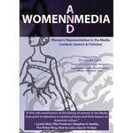 First Light Video DVD: Women's Representation In The Media: Content, Careers and Criticism by Dr. Cindy Lont