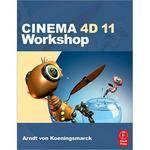 Focal Press Book:  Cinema 4D 11 Workshop by Arndt von Koenigsmarck