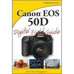 Wiley Publications Book: Canon 50D Digital Field Guide by Charlotte Lowrie