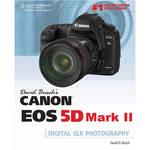 Cengage Course Tech. Book: David Busch's Canon EOS 5D Mark II Guide to Digital SLR Photography by David Busch