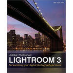 Wiley Publications Book: Lightroom 3: Streamlining Your Digital Photography Process by Nat Coalson