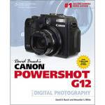 Cengage Course Tech. Book: David Busch's Canon Powershot G12 Guide by David D. Busch