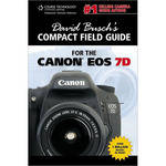 Cengage Course Tech. Book: David Busch's Compact Field Guide for the Canon EOS 7D
