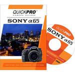 QuickPro Training DVD: Sony Alpha SLT-A65 Digital Camera