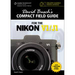 Cengage Course Tech. Book: David Busch's Compact Field Guide for the Nikon V1/J1 (1st Edition)