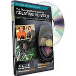 PhotoshopCAFE Training DVD: Creating HD Video with the Canon 5D Mark II and 7D