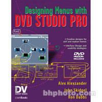 CMP Books Book and DVD-Rom: Designing Menus with DVD Studio Pro