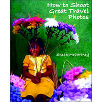 Allworth Book: How to Shoot Great Travel Photos