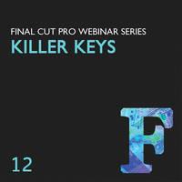 Class on Demand Video Download: Killer Keys: Great Chroma Keys in FCP
