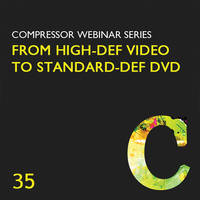 Class on Demand Video Download: From High-Def Video to Standard-Def DVD