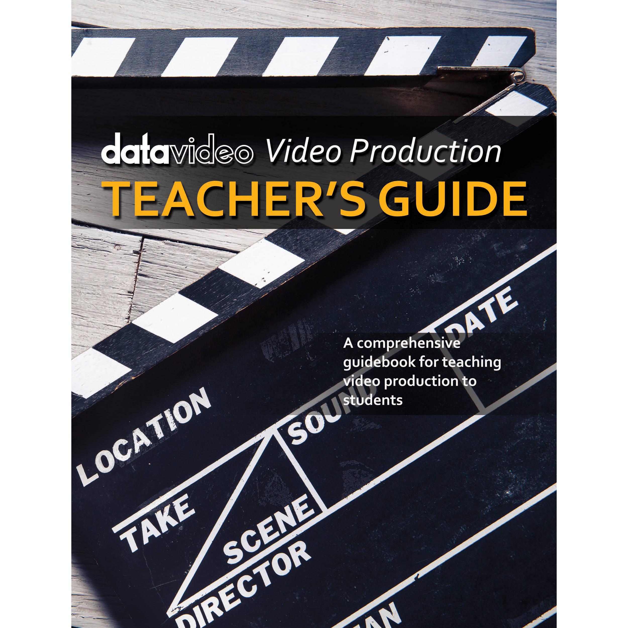 Datavideo Video Production Teacher's Guide