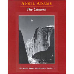 Little Brown Book: Ansel Adams - The Camera