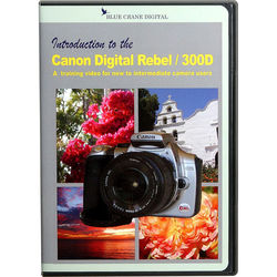 Blue Crane Digital DVD: Introduction to the Canon Digital Rebel