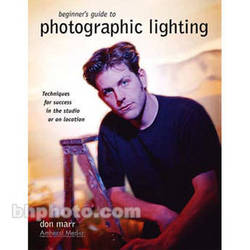 Amherst Media Book: Beginner's Guide to Photographic Lighting