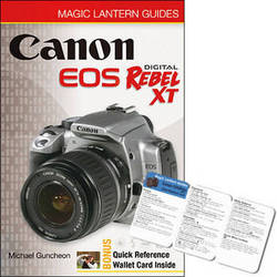 Sterling Publishing Book: Magic Lantern Guides: Canon EOS Digital Rebel XT/EOS 350D