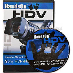 Vortex Media DVD: How To Shoot Like a Pro with Sony HDR-HC1 Camcorder