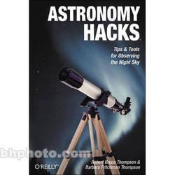 O'Reilly Digital Media Book: Astronomy Hacks