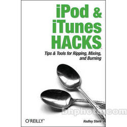 O'Reilly Digital Media Book: iPod and iTunes Hacks