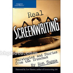 Cengage Course Tech. Book: Real Screenwriting: Strategies and Stories from the Trenches