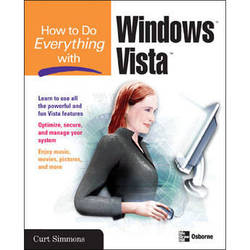 McGraw-Hill How to Do Everything with Windows Vista by Curt Simmons