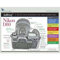 Blue Crane Digital Book: Quick Reference Field Guide to the Nikon D80