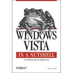 O'Reilly Digital Media Book: Windows Vista in a Nutshell