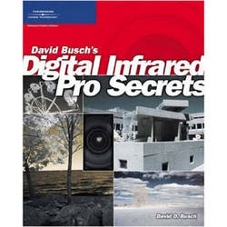 Cengage Course Tech. Book: Digital Infrared Pro Secrets