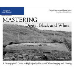 Cengage Course Tech. Book: Mastering Digital Black and White