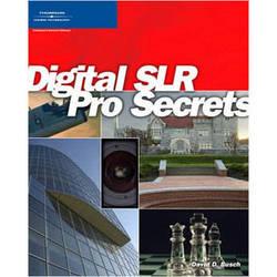 Cengage Course Tech. Book: Digital SLR Pro Secrets