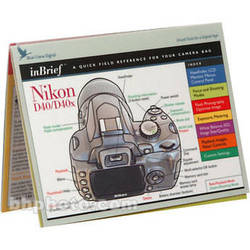 Blue Crane Digital Guide: Nikon D40/D40x Digital SLR Camera