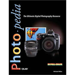 Pearson Education Book: Photopedia: The Ultimate Digital Photography Resource by Michael Miller