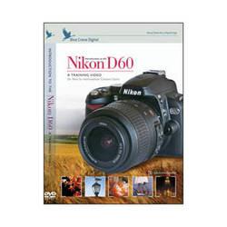 Blue Crane Digital DVD: Introduction to the Nikon D60 Digital SLR