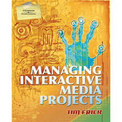 Cengage Course Tech. Managing Interactive Media Projects