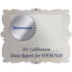 Tektronix D1 Calibration Data Report for WFM7020