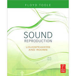 Focal Press Book: Sound Reproduction by Floyd Toole