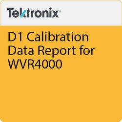 Tektronix D1 Calibration Data Report for WVR4000